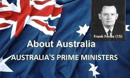 نخست وزیران استرالیا ، از ابتدا تا کنون -پانزدهمین نخست وزیر استرالیا - فرانک فورد Frank Forde
