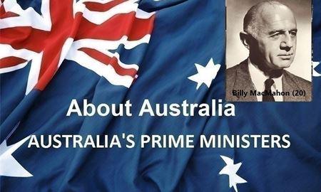 نخست وزیران استرالیا ، از ابتدا تا کنون - بیستمین (20) نخست وزیر استرالیا - بیلی مکماهون Billy MacMahon